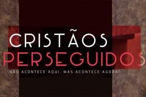 4 de agosto: Igreja celebra Dia Internacional de Oração pelos Cristãos Perseguidos
